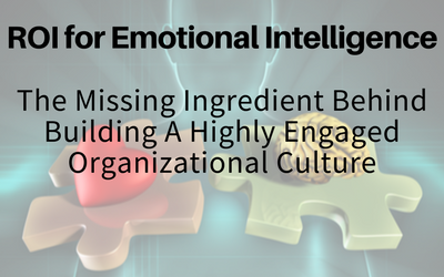 The ROI for Emotional Intelligence
