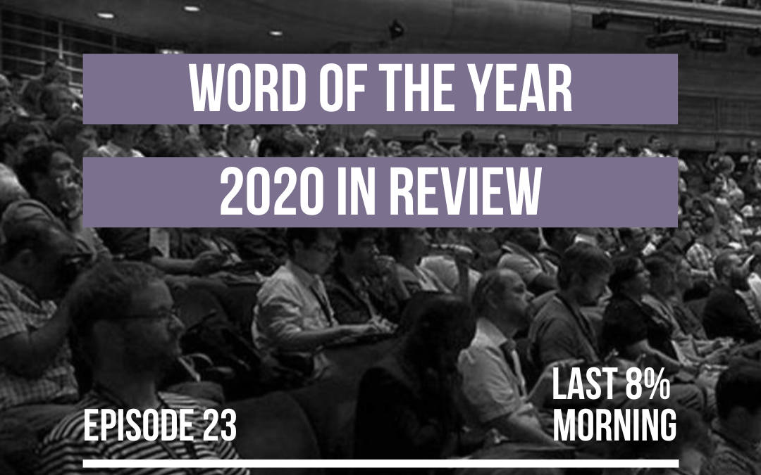 Word of the Year: 2020 in Review